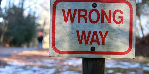 12 signes qui démontrent que vous êtes sur la mauvaise voie